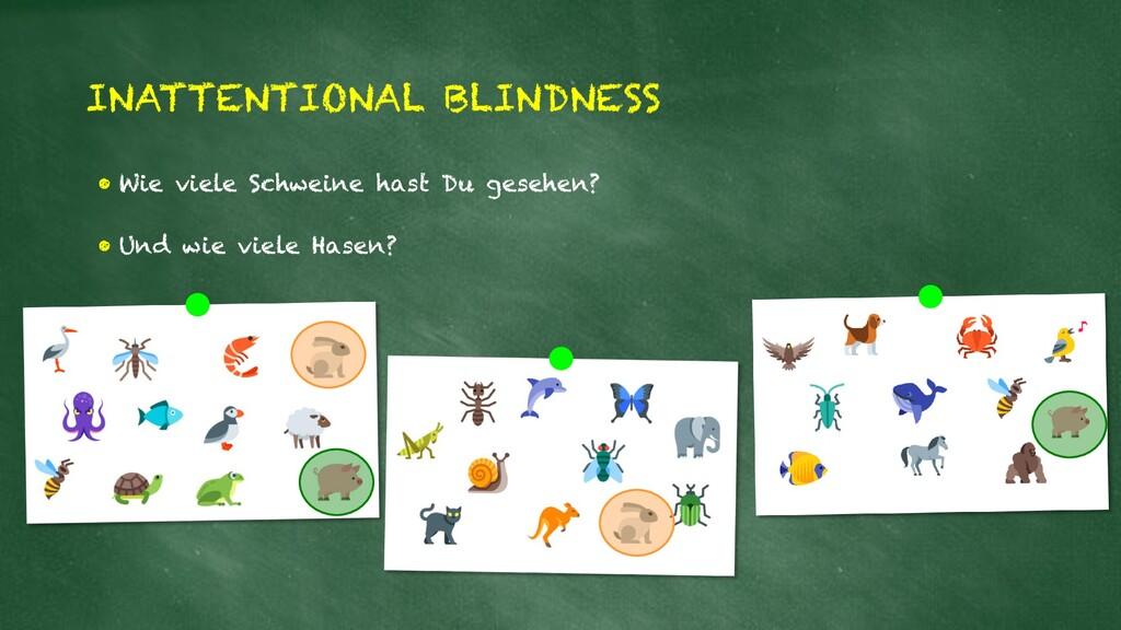 INATTENTIONAL BLINDNESS • Wie viele Schweine ha...