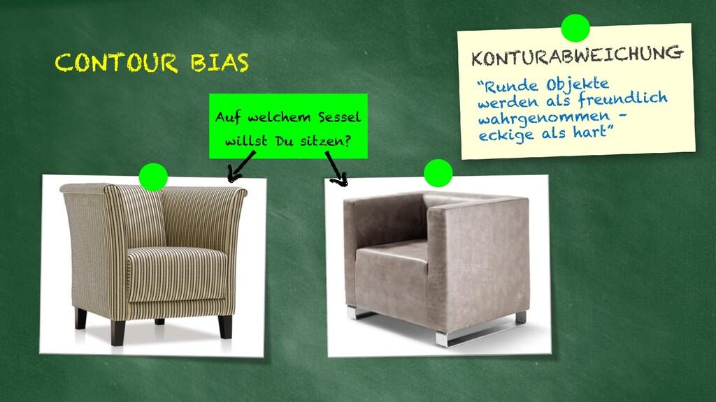 CONTOUR BIAS Auf welchem Sessel willst Du sitze...