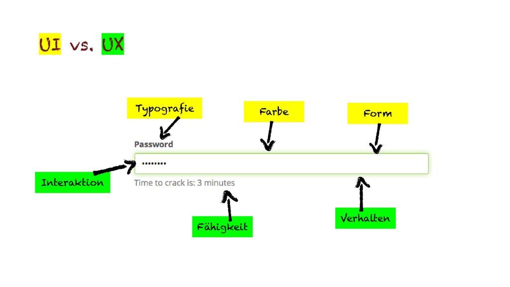 UI vs. UX Farbe Interaktion Form Typografie Fäh...
