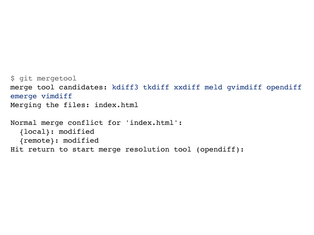$ git mergetool merge tool candidates: kdiff3 t...