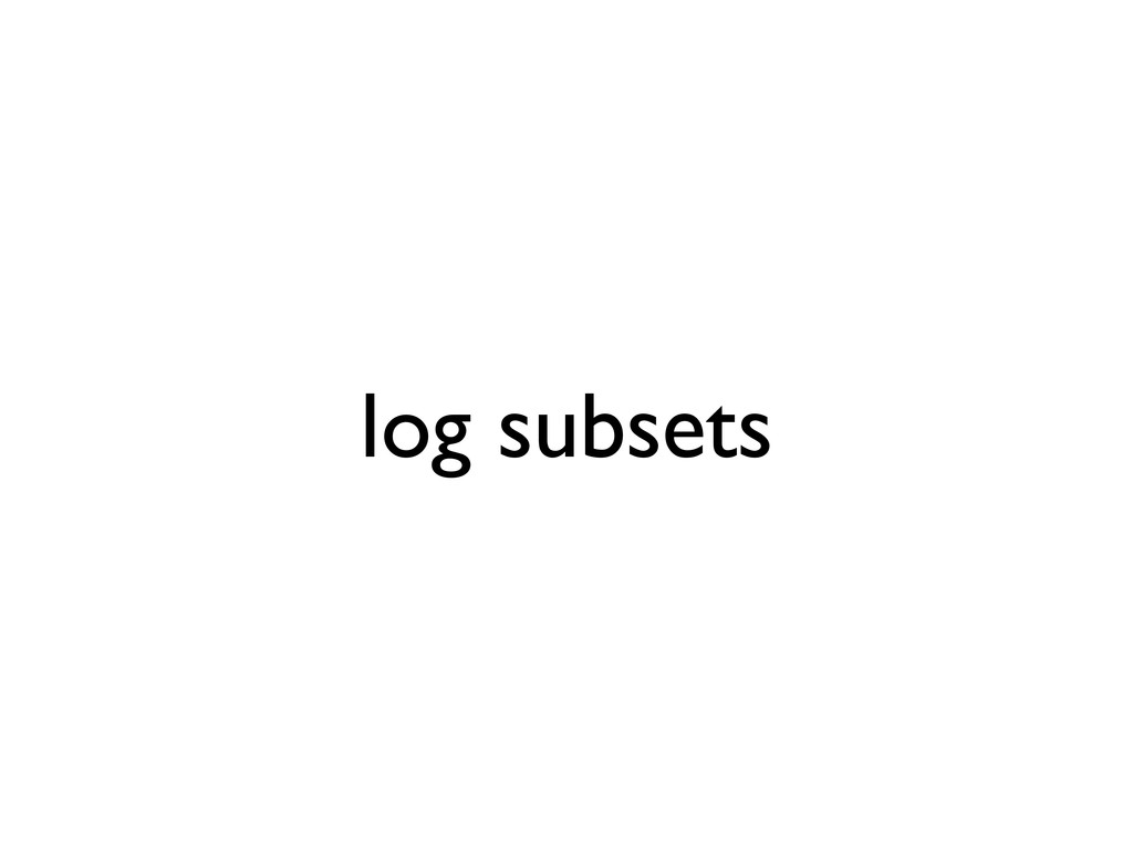 log subsets