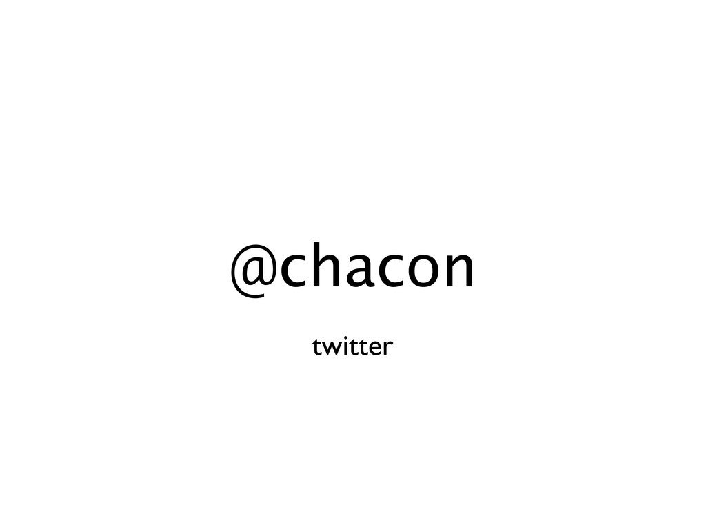 @chacon twitter