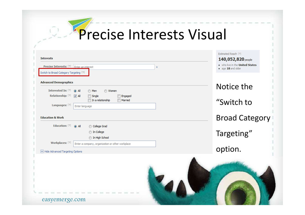 """Precise Interests Visual Notice the """"Switch to ..."""