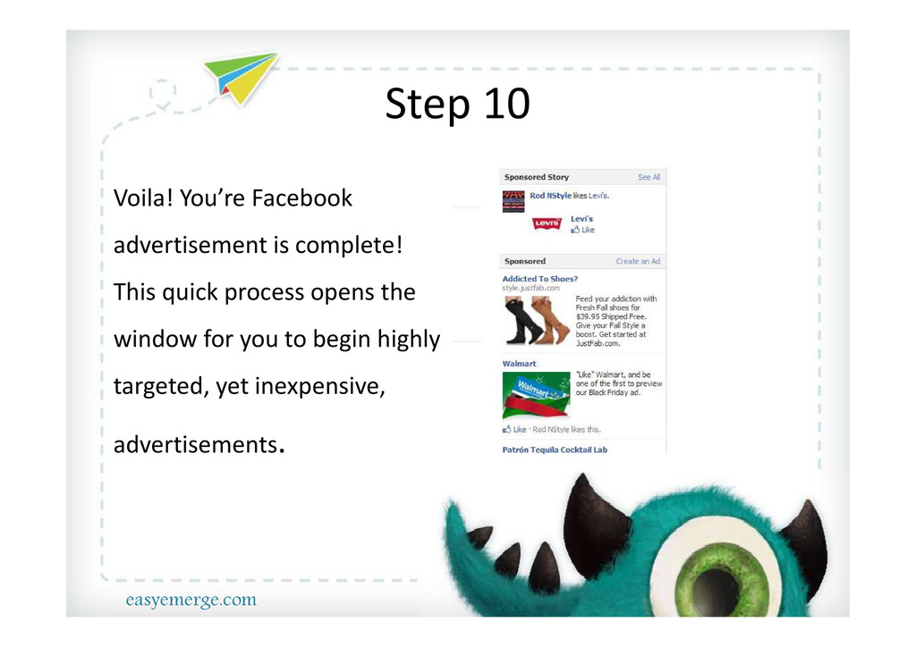Step 10 Voila! You're Facebook advertisement is...
