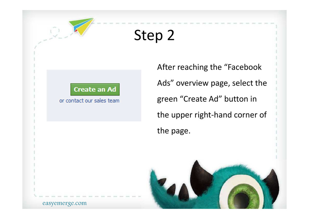 """Step 2 After reaching the """"Facebook Ads"""" overvi..."""