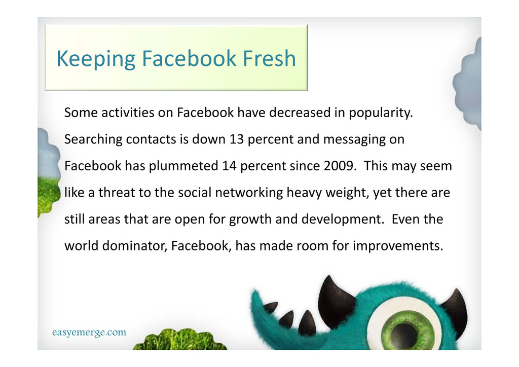 easyemerge.com Keeping Facebook Fresh Some acti...