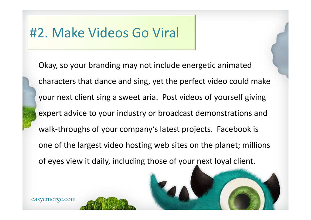 easyemerge.com #2. Make Videos Go Viral Okay, s...
