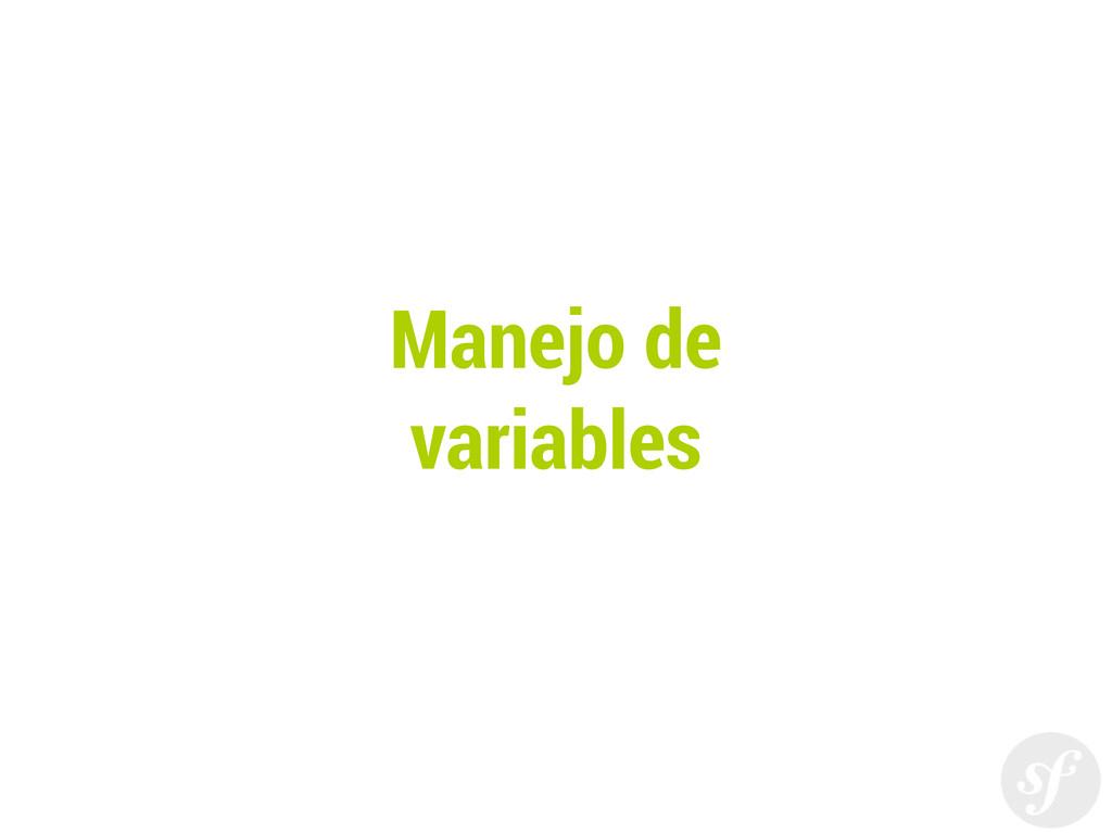 Manejo de variables