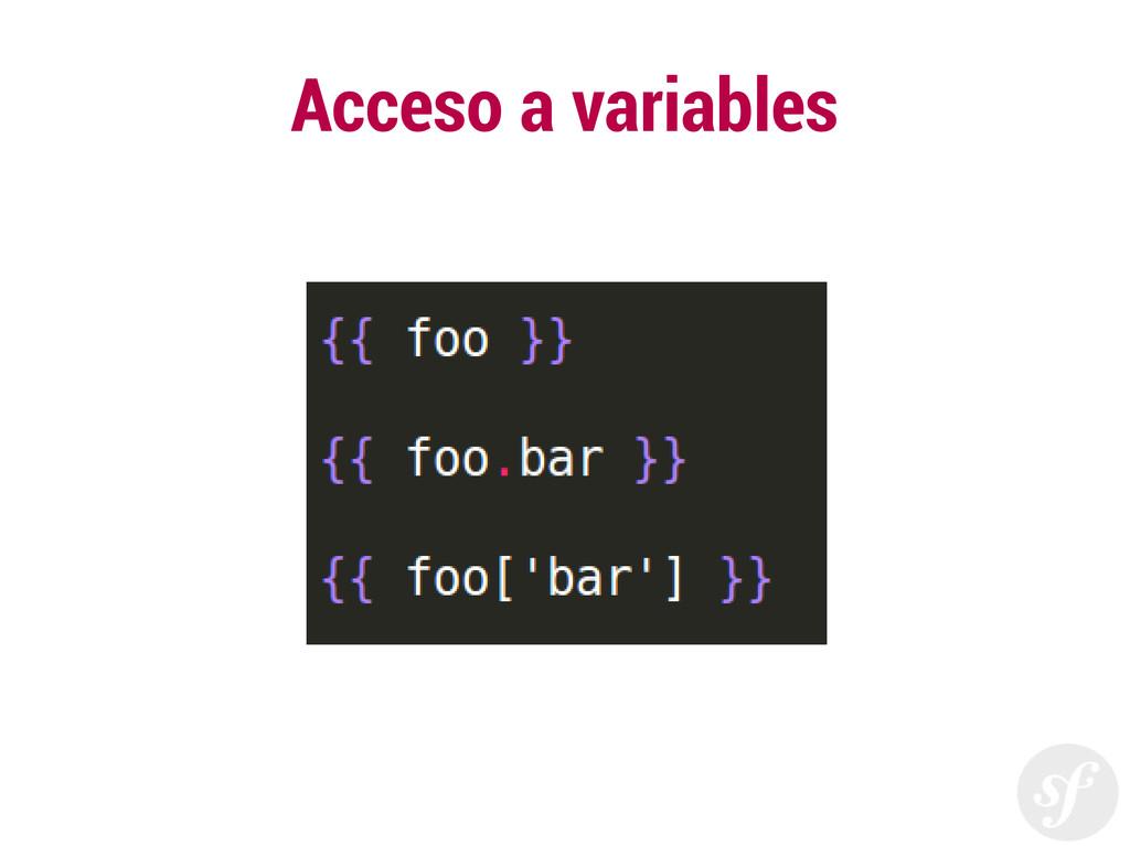 Acceso a variables