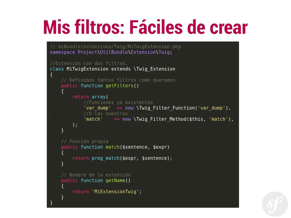 Mis filtros: Fáciles de crear