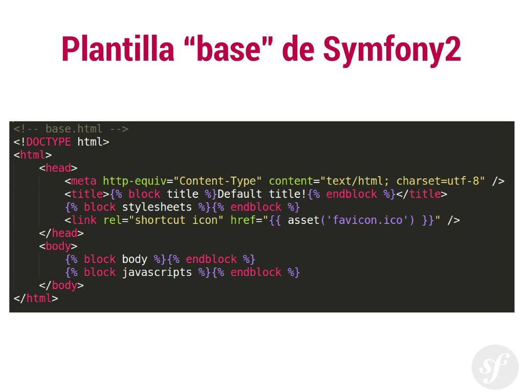 "Plantilla ""base"" de Symfony2"