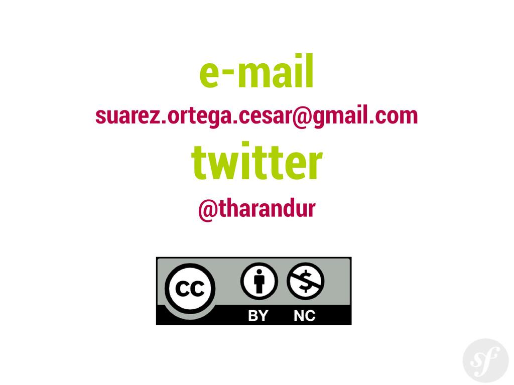e-mail suarez.ortega.cesar@gmail.com twitter @t...