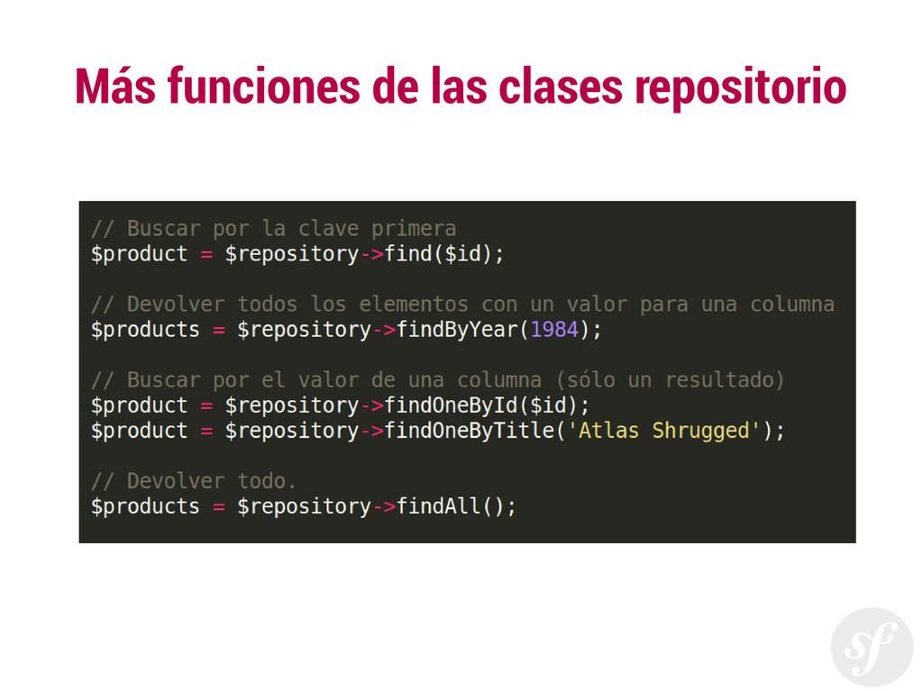 Más funciones de las clases repositorio