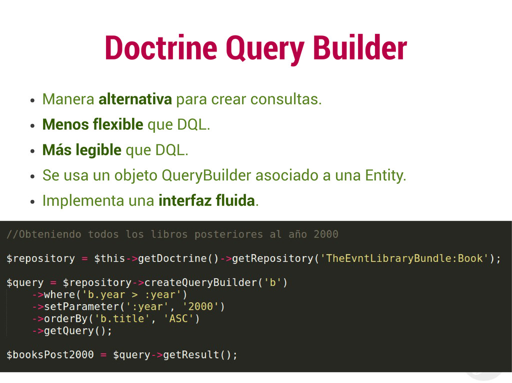Doctrine Query Builder ● Manera alternativa par...