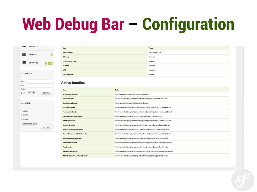 Web Debug Bar – Configuration
