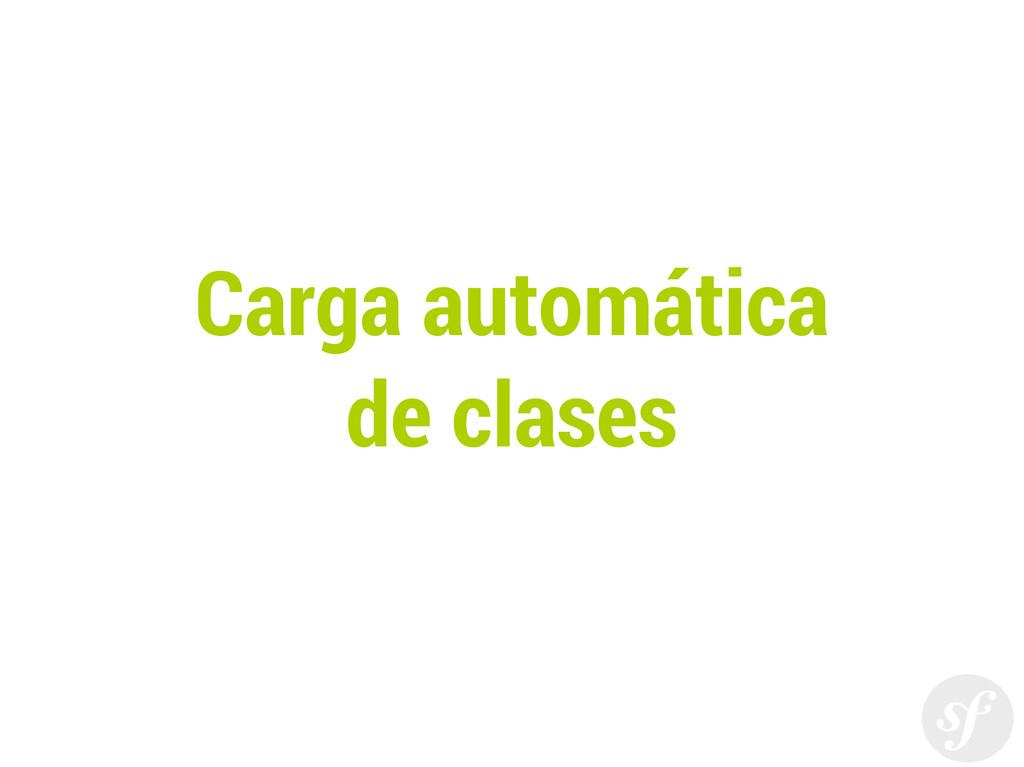 Carga automática de clases