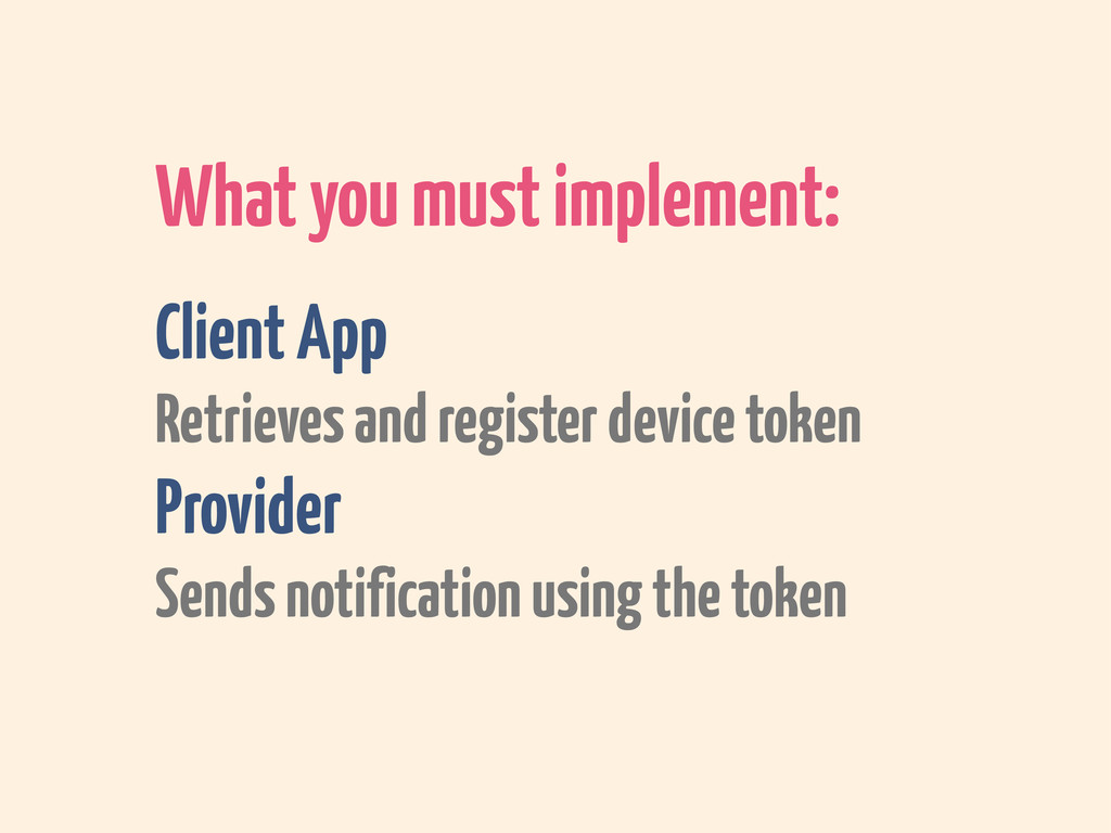 What you must implement: Client App Retrieves a...
