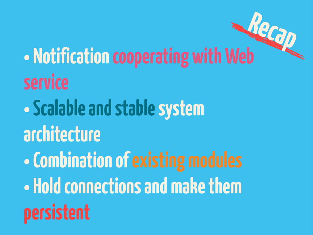 • Notification cooperating with Web service • S...