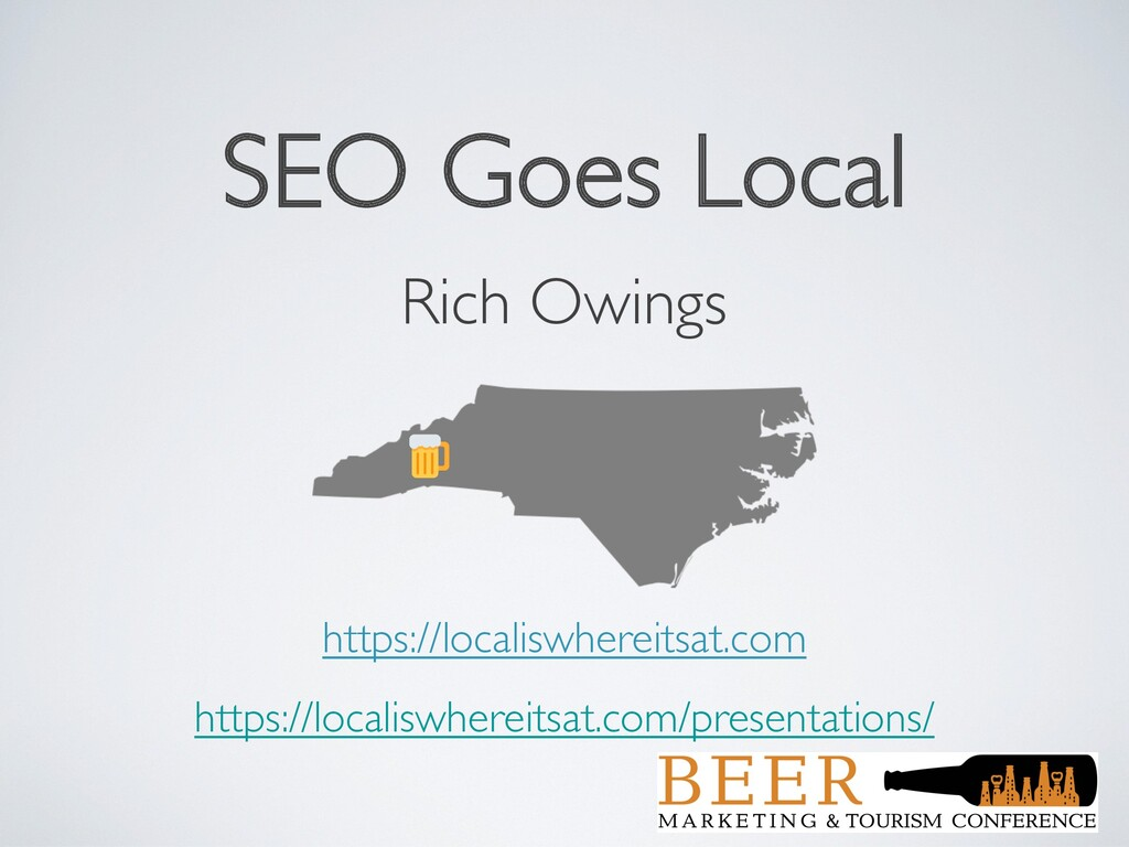 SEO Goes Local Rich Owings https://localiswhere...