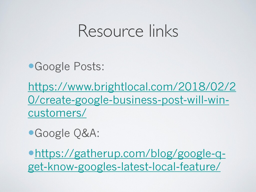 Resource links —Google Posts: https://www.brigh...