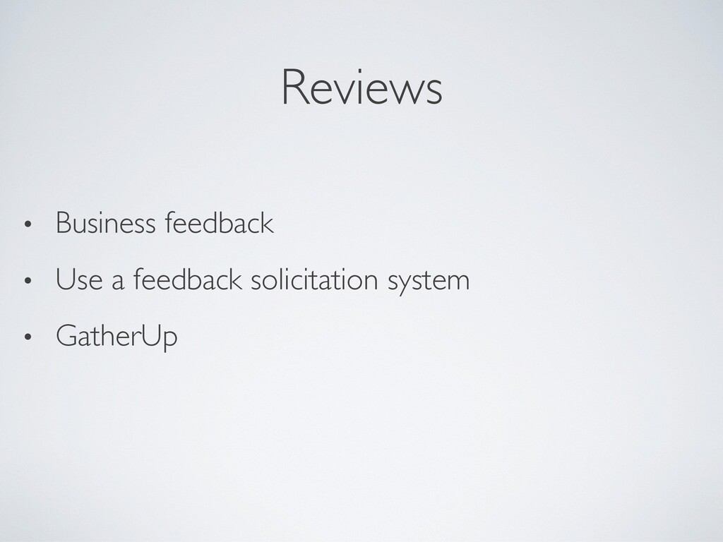 Reviews • Business feedback • Use a feedback so...