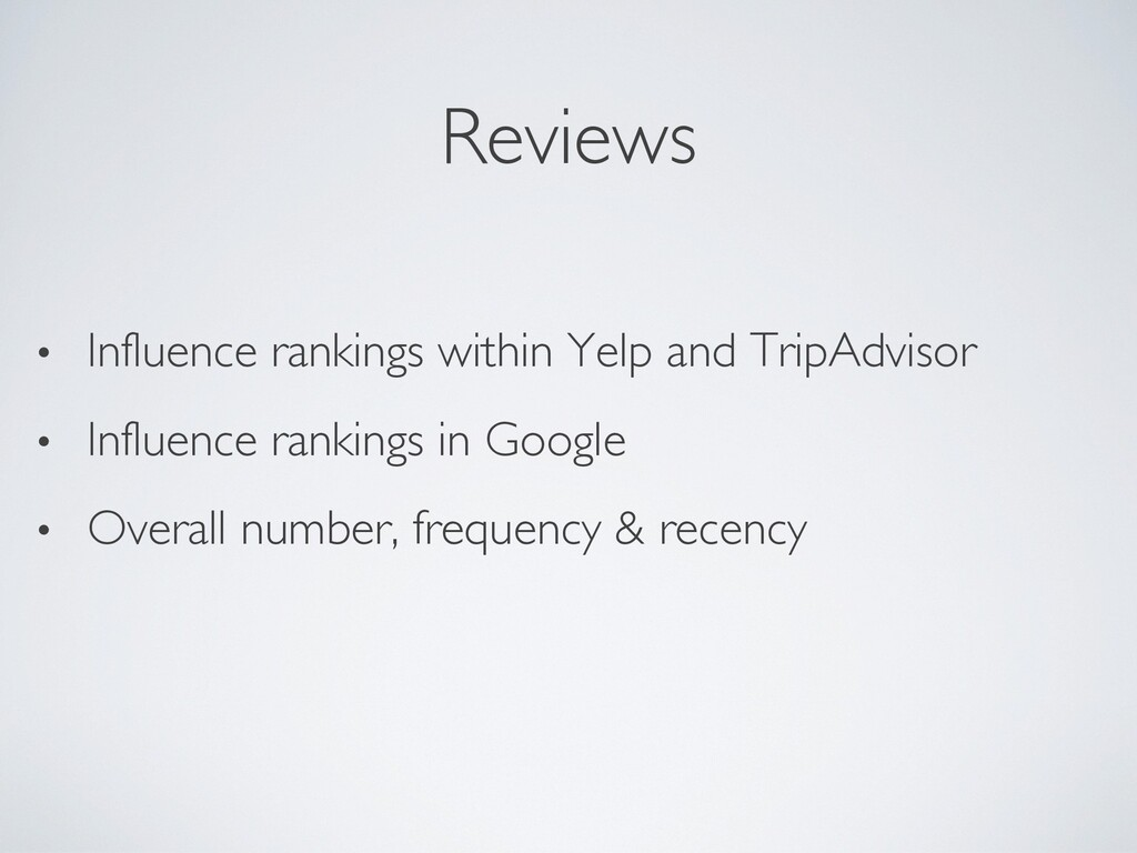 Reviews • Influence rankings within Yelp and Tr...