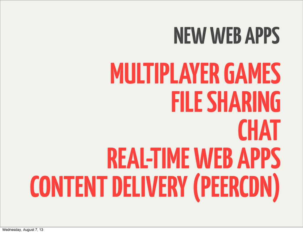 NEW WEB APPS MULTIPLAYER GAMES FILE SHARING CHA...