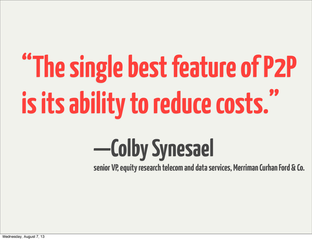 —Colby Synesael senior VP, equity research tele...