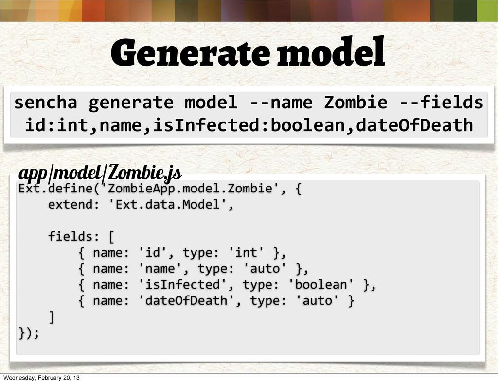 Generate model sencha generate model -...