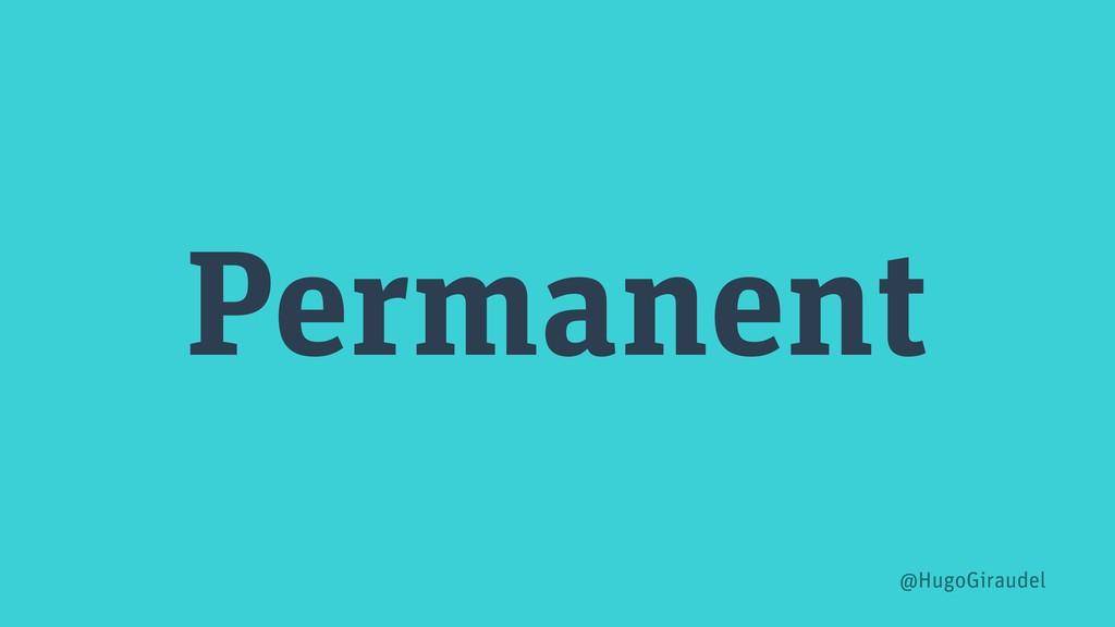 Permanent @HugoGiraudel