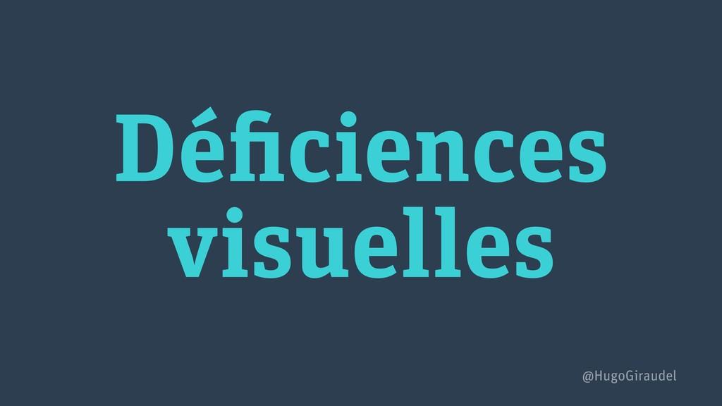 Déficiences visuelles @HugoGiraudel