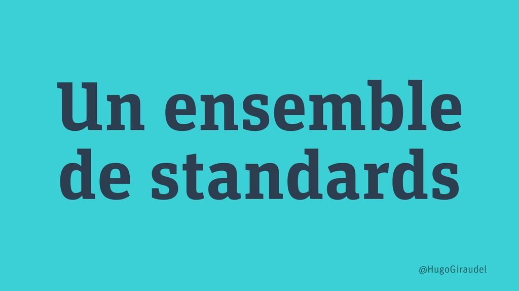 Un ensemble de standards @HugoGiraudel