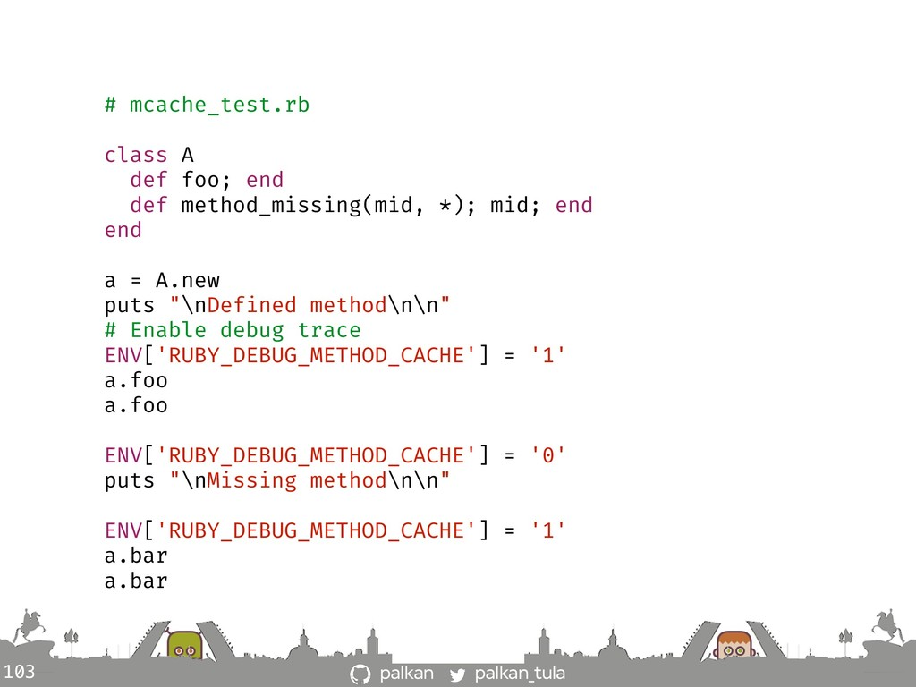 palkan_tula palkan 103 # mcache_test.rb class A...