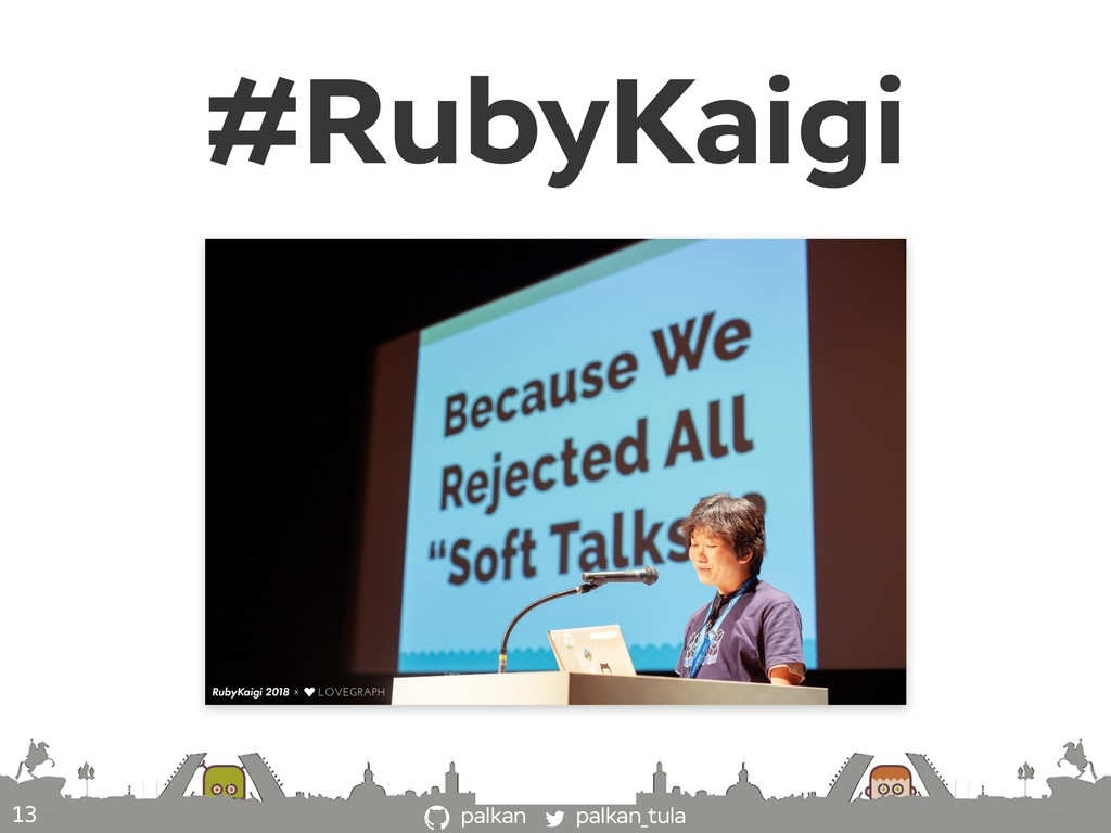 palkan_tula palkan #RubyKaigi 13
