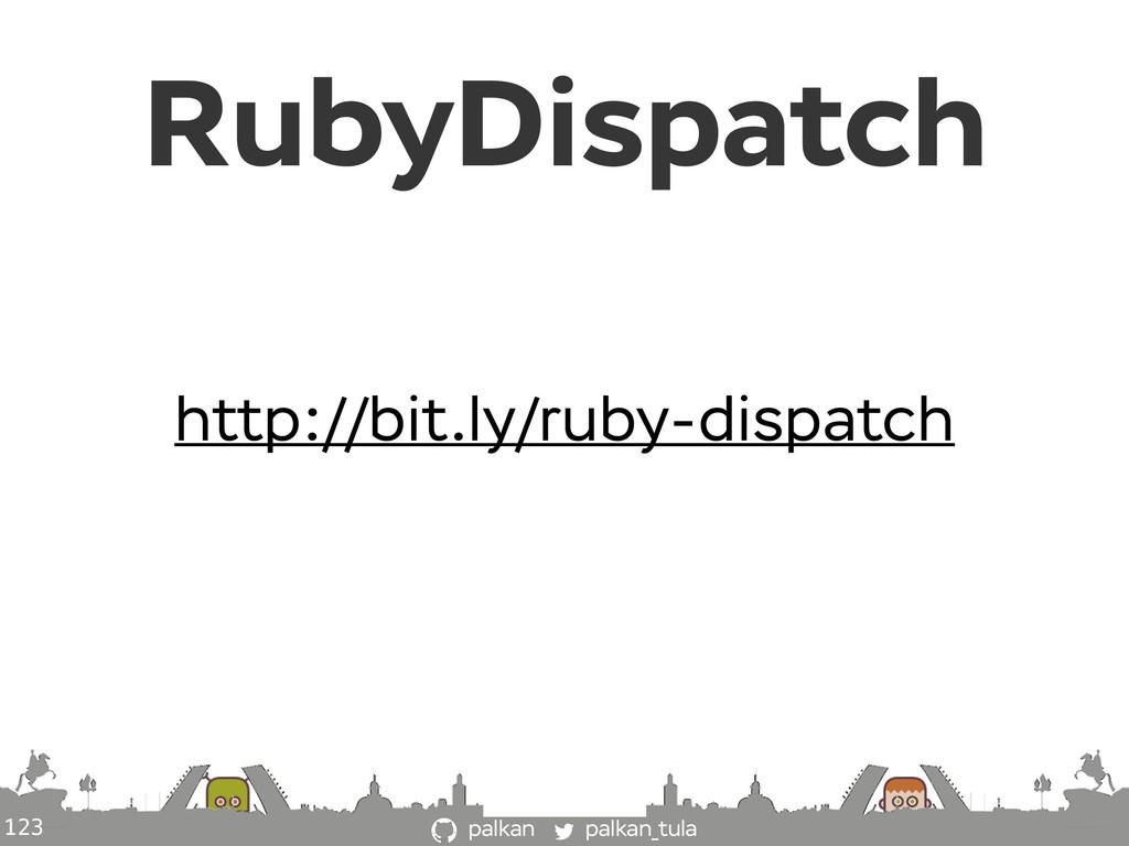 palkan_tula palkan 123 http://bit.ly/ruby-dispa...