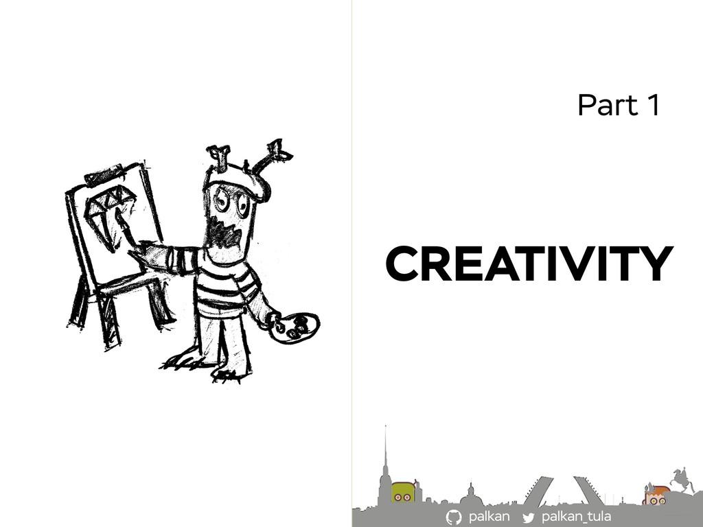 palkan_tula palkan Part 1 CREATIVITY