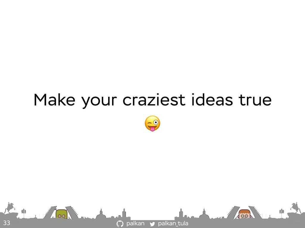 palkan_tula palkan 33 Make your craziest ideas ...