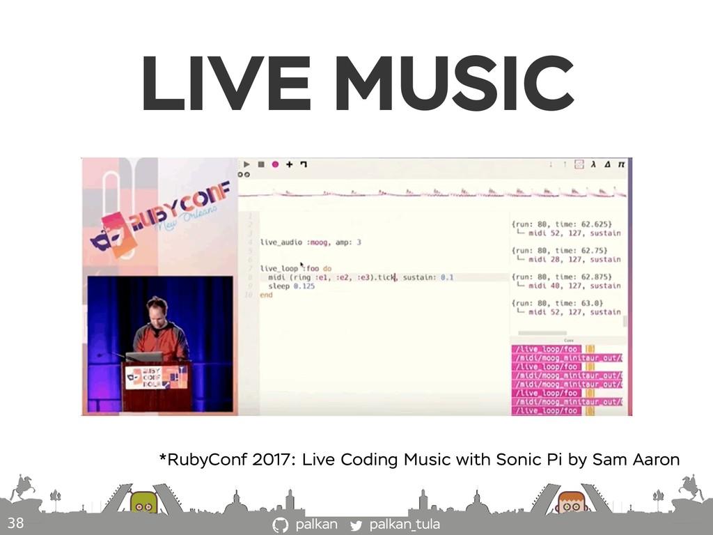 palkan_tula palkan LIVE MUSIC *RubyConf 2017: L...