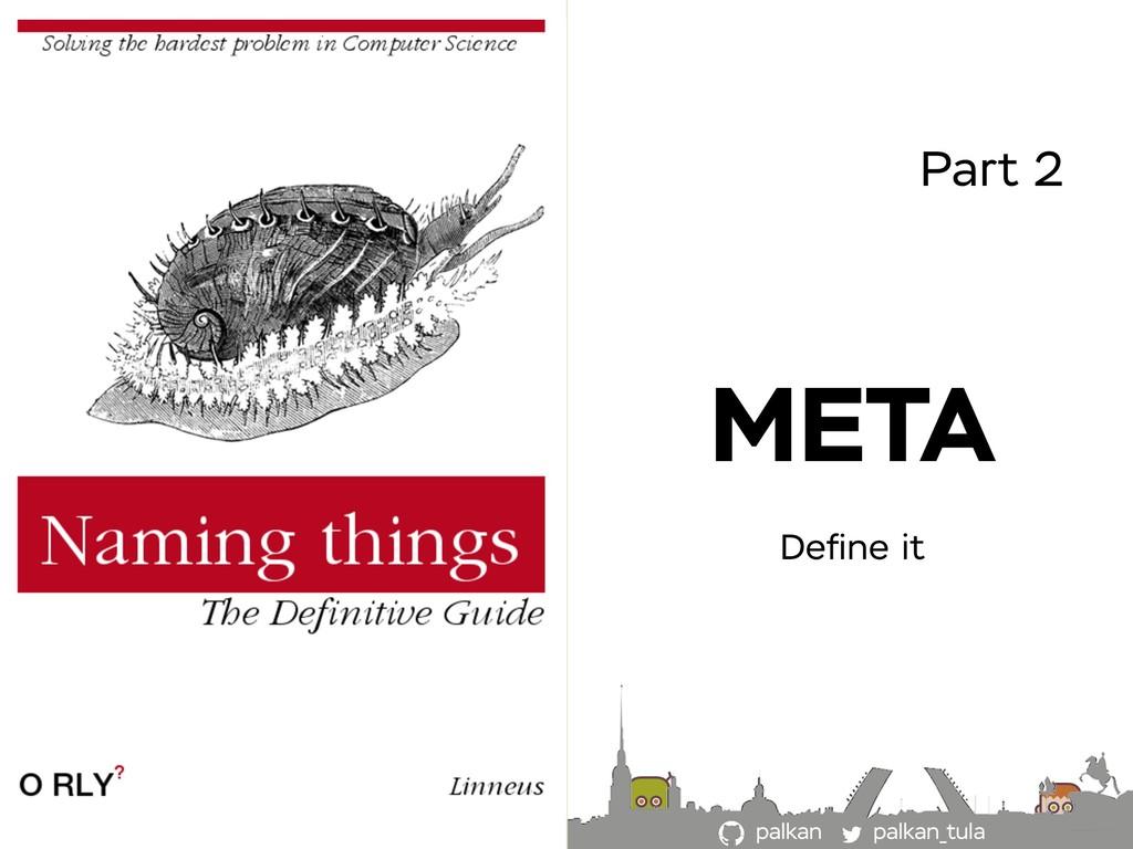 palkan_tula palkan Part 2 META Define it