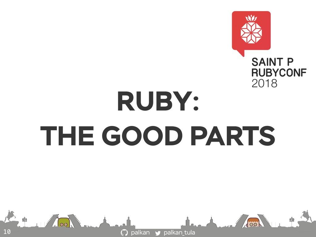palkan_tula palkan RUBY: THE GOOD PARTS 10