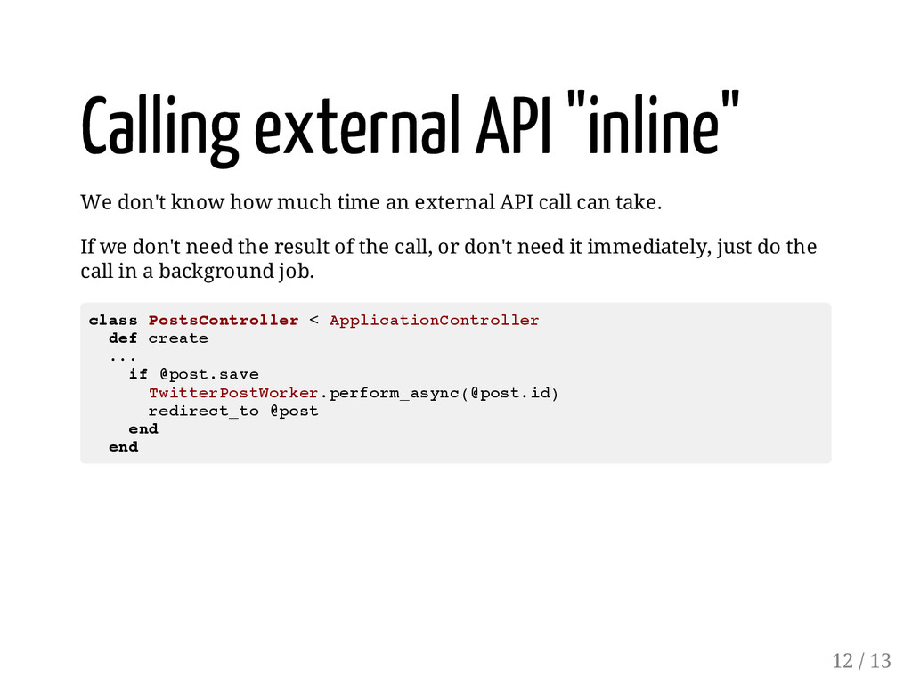 """Calling external API """"inline"""" We don't know how..."""