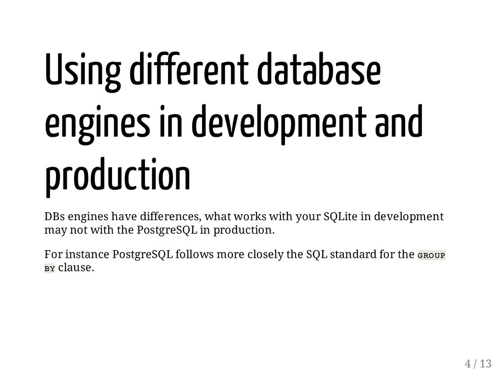 Using different database engines in development...
