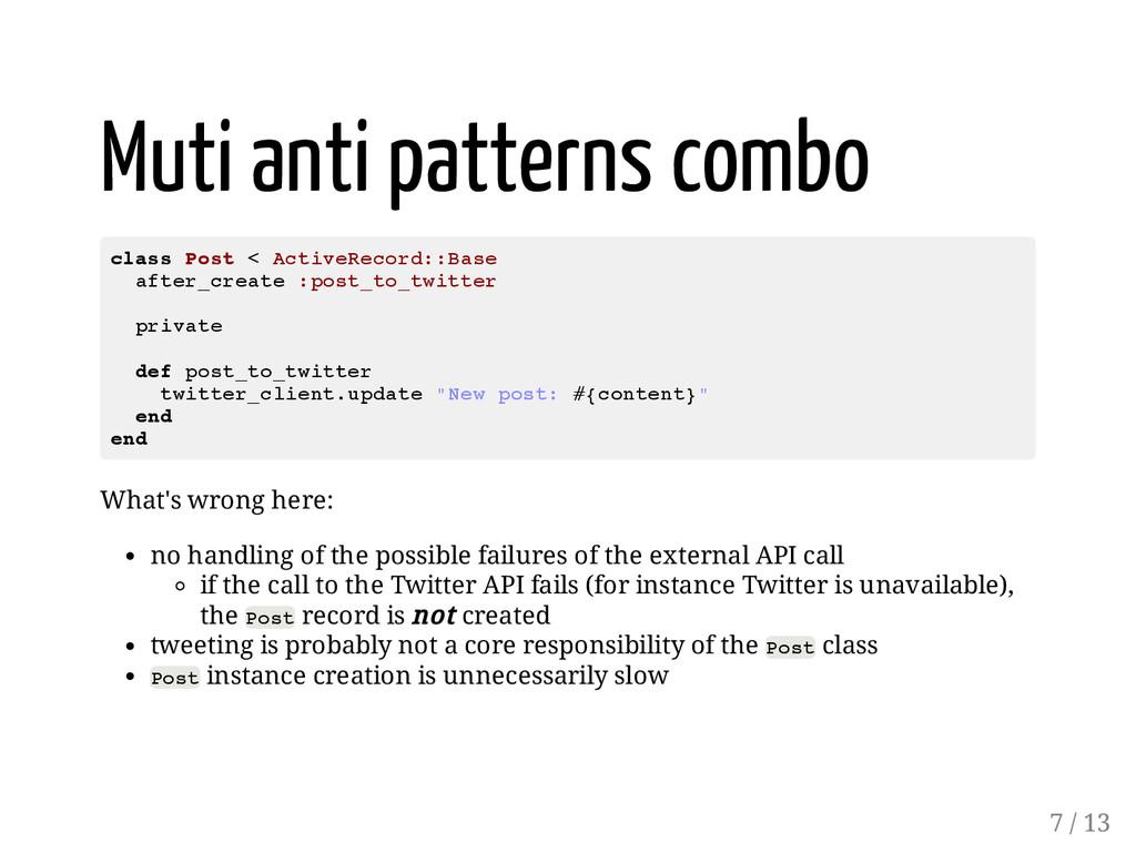 Muti anti patterns combo c l a s s P o s t < A ...