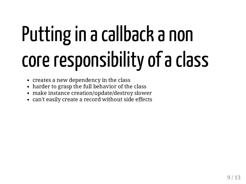Putting in a callback a non core responsibility...