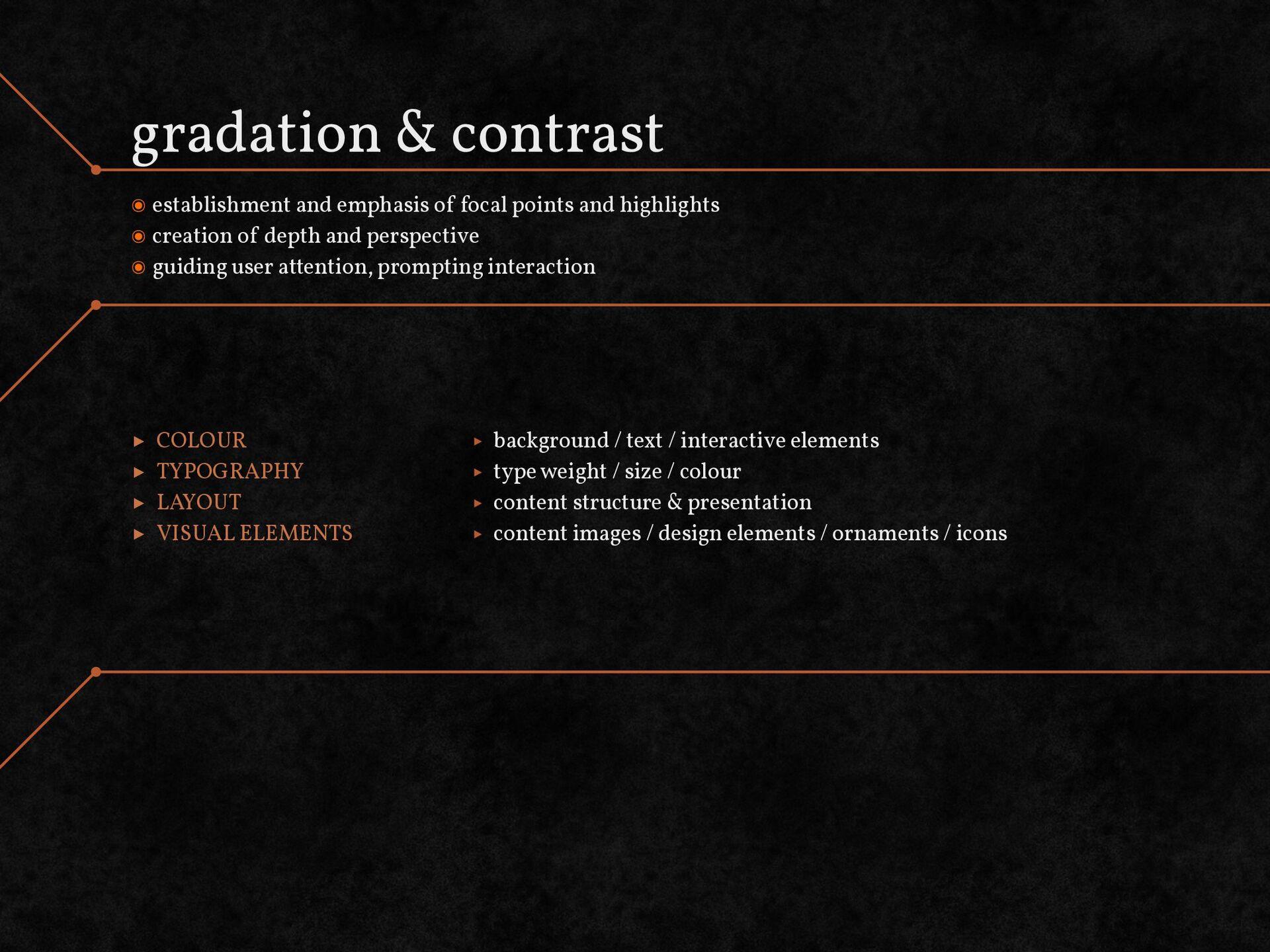 gradation & contrast establishment and emphasis...