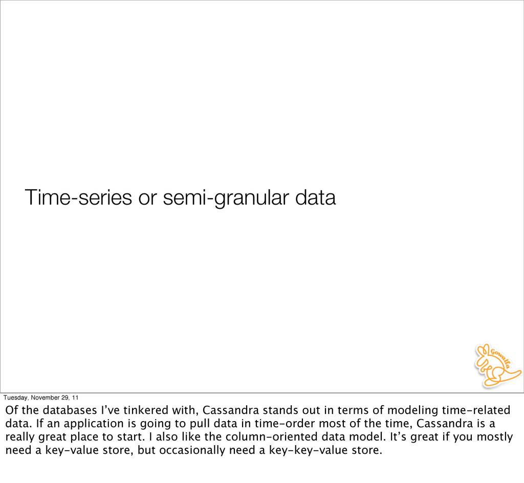 Time-series or semi-granular data Tuesday, Nove...