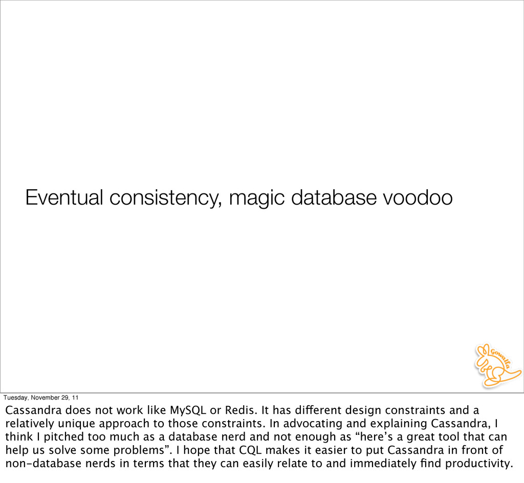 Eventual consistency, magic database voodoo Tue...