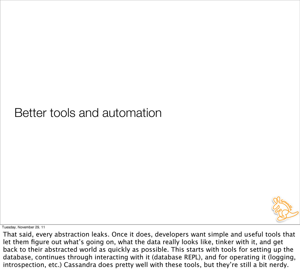Better tools and automation Tuesday, November 2...