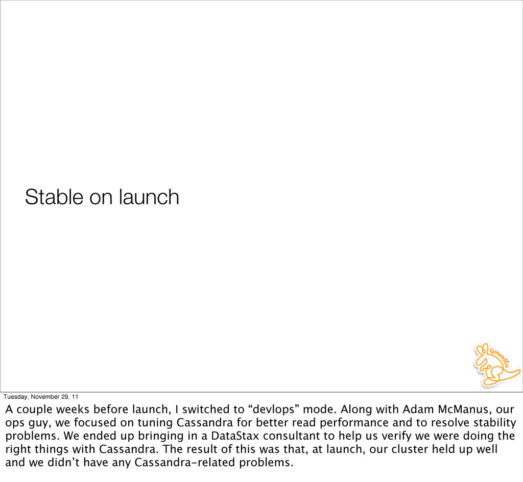 Stable on launch Tuesday, November 29, 11 A cou...