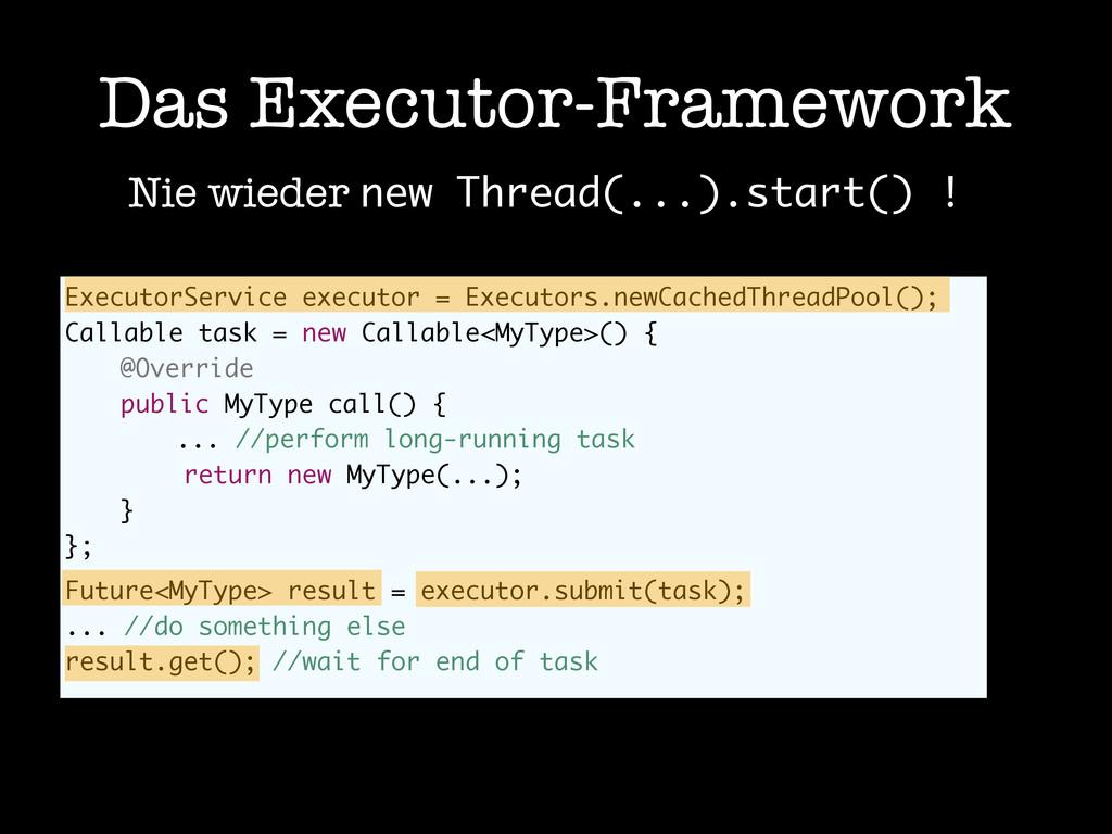 ExecutorService executor = Executors.newCachedT...